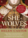 She-Wolves (eBook): The Women Who Ruled England Before Elizabeth